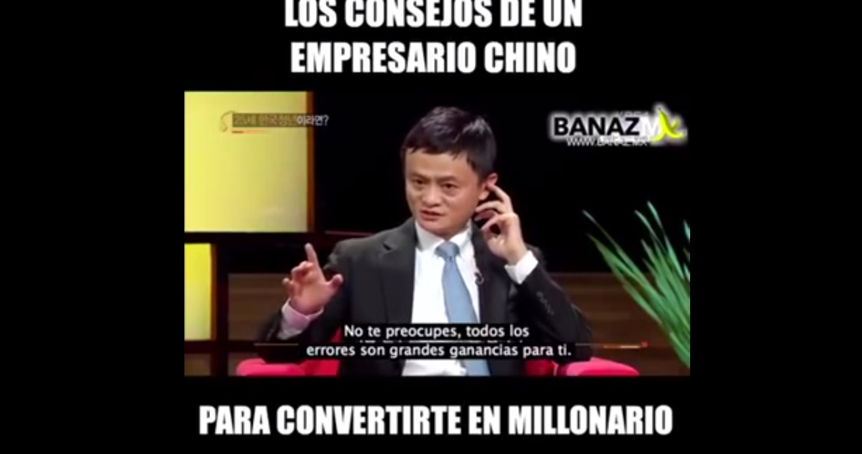 Consejos de empresario Chino Jack Ma para ser millonario