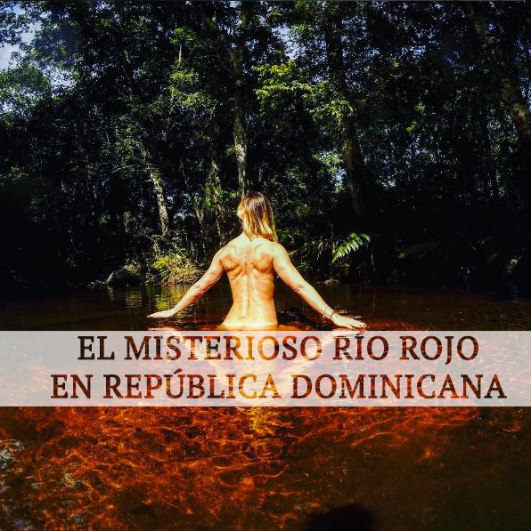[VIDEO] El Misterio del Río Rojo en Rep. Dominicana en 1 minuto