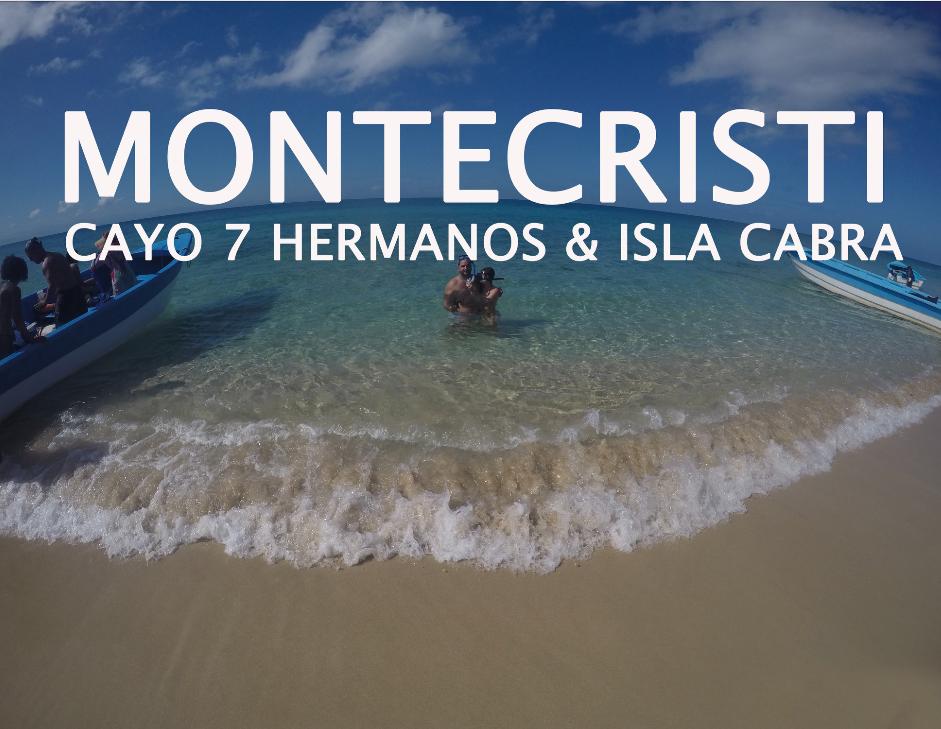 Montecristi: Cayo 7 Hermanos e Isla Cabra el Lado Paradisíaco